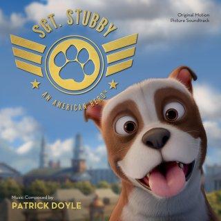 Sgt Stubby Song - Sgt Stubby Music - Sgt Stubby Soundtrack - Sgt Stubby Score
