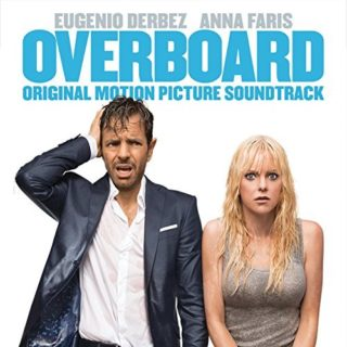 Overboard Song - Overboard Music - Overboard Soundtrack - Overboard Score