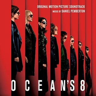 All the Songs from Ocean's 8 - Ocean's 8 Music - Ocean's 8 Soundtrack - Ocean's 8 Score – Ocean's 8 list of songs, ost, score, movies, download, music, trailers – Ocean's 8 song