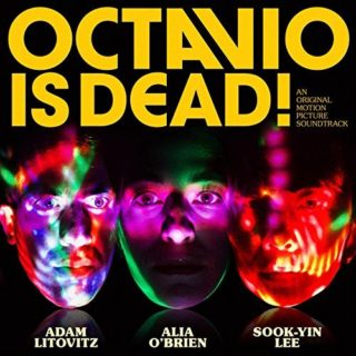 Octavio Is Dead Song - Octavio Is Dead Music - Octavio Is Dead Soundtrack - Octavio Is Dead Score