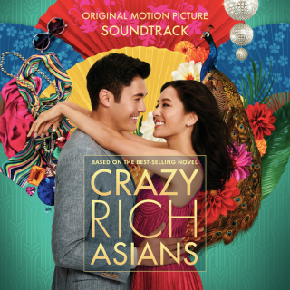 All the Songs from Crazy Rich Asians - Crazy Rich Asians Music - Crazy Rich Asians Soundtrack - Crazy Rich Asians Score – Crazy Rich Asians list of songs, ost, score, movies, download, music, trailers – Crazy Rich Asians song