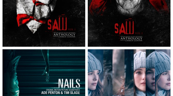New Music Friday! 'Saw' Anthology Vol. 1 & Vol. 2 (Charlie Clouser), Nails (Ade Fenton & Tim Slade) & 'Before I Fall' (Adam Taylor)