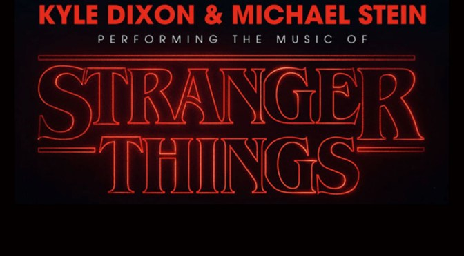 Stranger Things Live! Kyle Dixon and Michael Stein, Chicago March 30th!