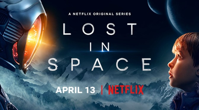 Lost In Space, New Netflix Series April 13th – Score by Christopher Lennertz!