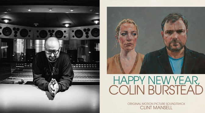 'Clint Mansell' Receives The Ivor Novello Awards Best Soundtrack Nomination For Ben Wheatley's 'Happy New Year, Colin Burstead'!