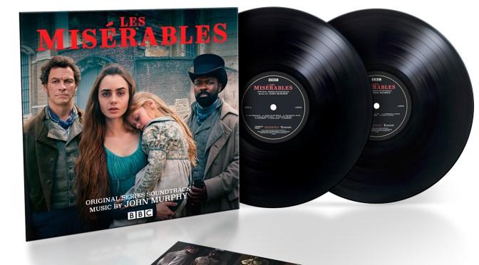New Soundtrack: John Murphy's Les Miserables Series Score Vinyl Available Now