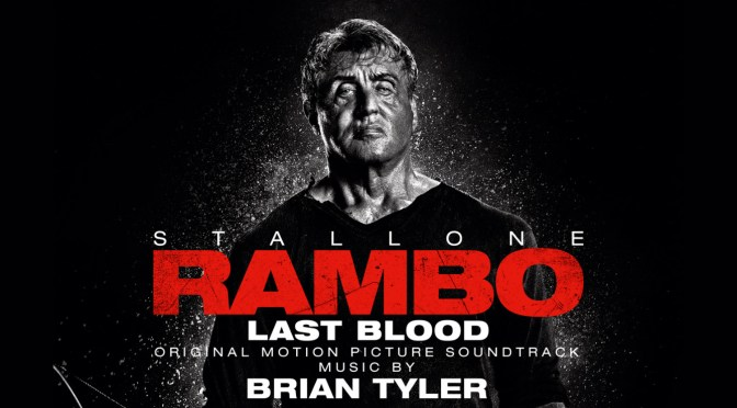 Happy Rambo Day! Check Out 'Rambo: Last Blood', Score By Brian Tyler