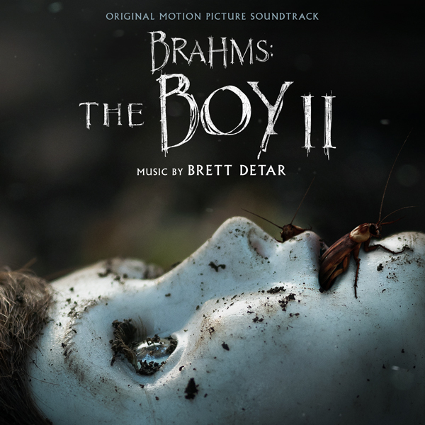 Brahms: The Boy II (Original Motion Picture Soundtrack - Brett Detar | Lakeshore Records