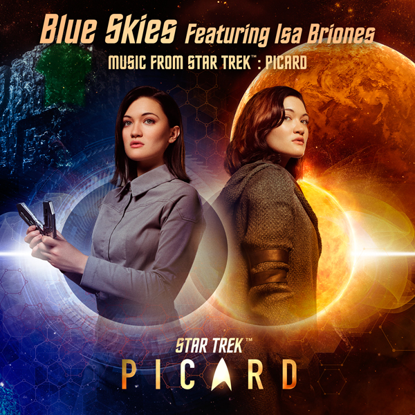"""Blue Skies"" (Featuring Isa Briones) - Music From Star Trek: Picard 