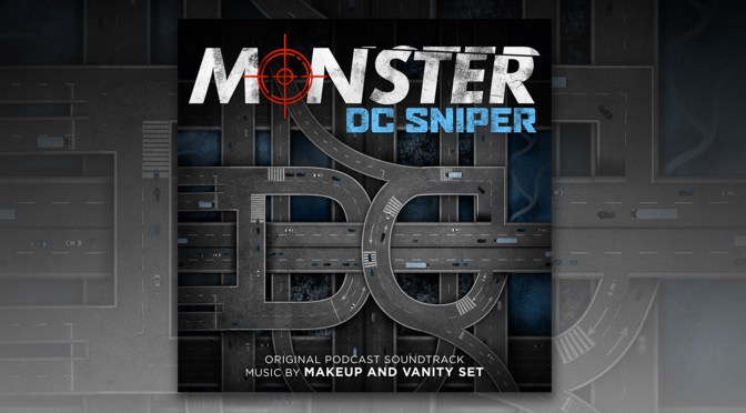 Monster: DC Sniper Original Podcast Soundtrack - Makeup And Vanity Set | Lakeshore Records