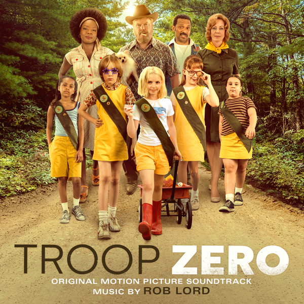 Troop Zero - Rob Lord | Lakeshore Records
