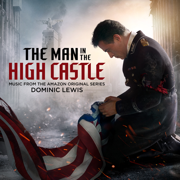 The Man in the High Castle Season 4 - Dominic Lewis | Lakeshore Records