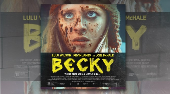 Becky: New Movie Poster Teases An Epic Face-Off! | Dread Central