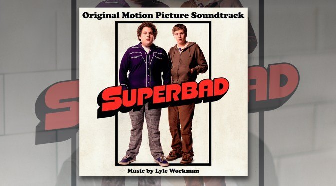 Free Music Fridays: Superbad – The Soundtrack To The Classic Coming of Age Comedy!
