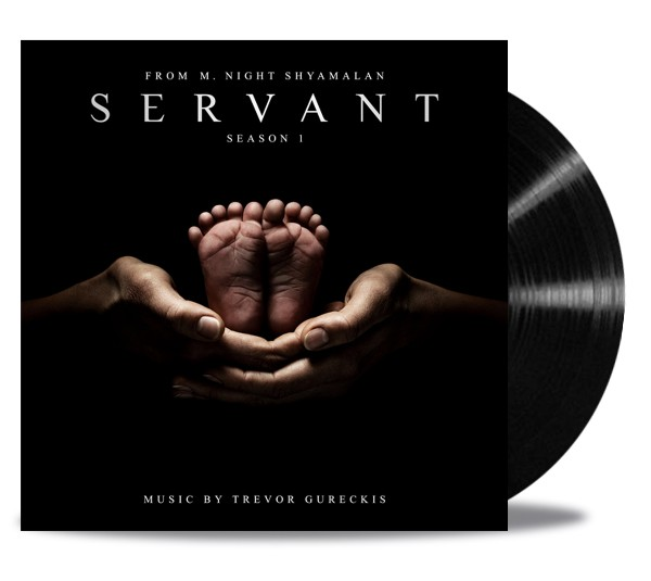 Servant, Season 1 Sountrack Vinyl - Trevor Gureckis | Lakeshore Records
