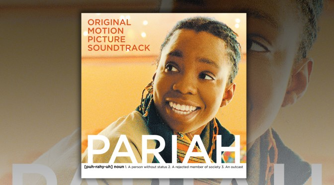 Free Music Fridays: Celebrate Pride Month With The Pariah Soundtrack