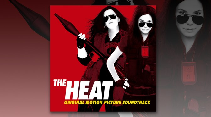 Free Music Fridays: Get 'The Heat' Soundtrack For Your Summer Mixtape!