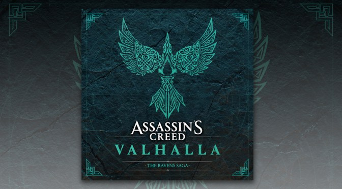 Ubisoft and Lakeshore Releases 'Asssasin's Creed Valhalla – The Ravens Saga' EP! Music By Jesper Kyd, Sarah Schachner Ft. Einar Selvik