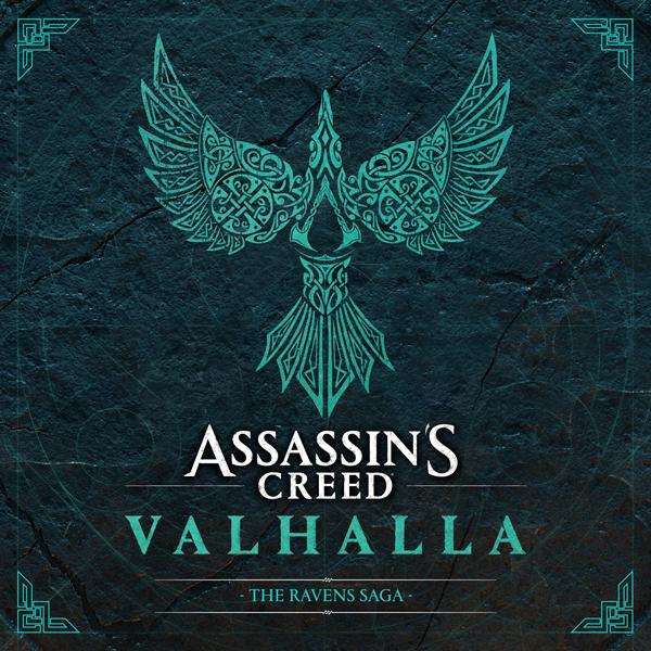 Assassin's Creed Valhalla - The Ravens Saga | Ubisoft, Lakeshore Records