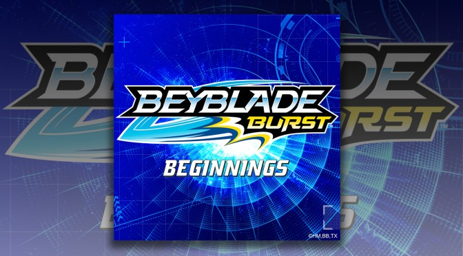 New Music: Take The Beyblade Burst Beginnings EP For A Spin!