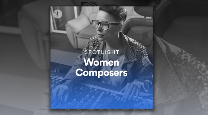 Spotlight On Women Composers For Women's Equality Day