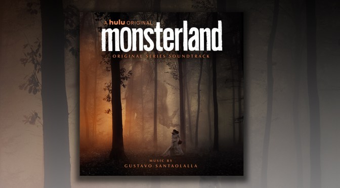 Monsterland: Gustavo Santaolalla Debuts Series Score Dread Central (Out Now)