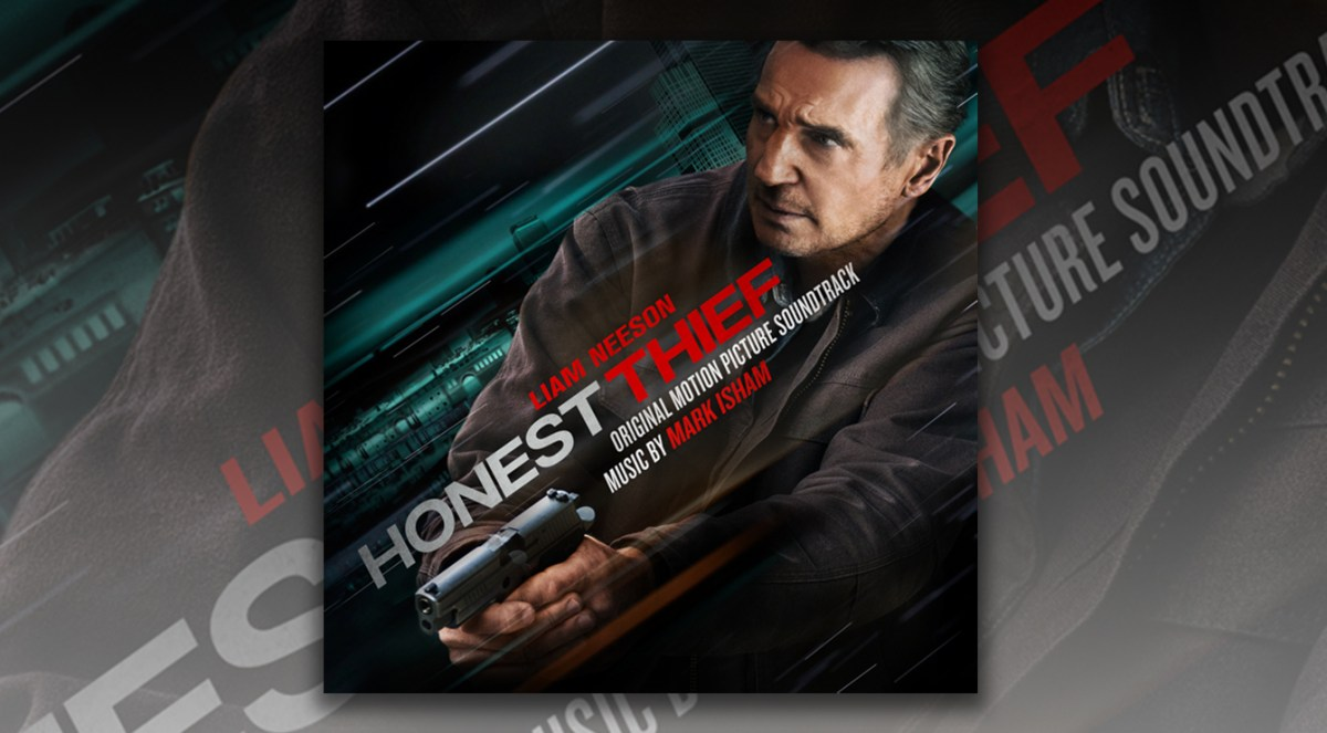 Liam Neeson Is The Honest Thief In Theaters Now Score By Mark Isham Soundtracks Scores And More