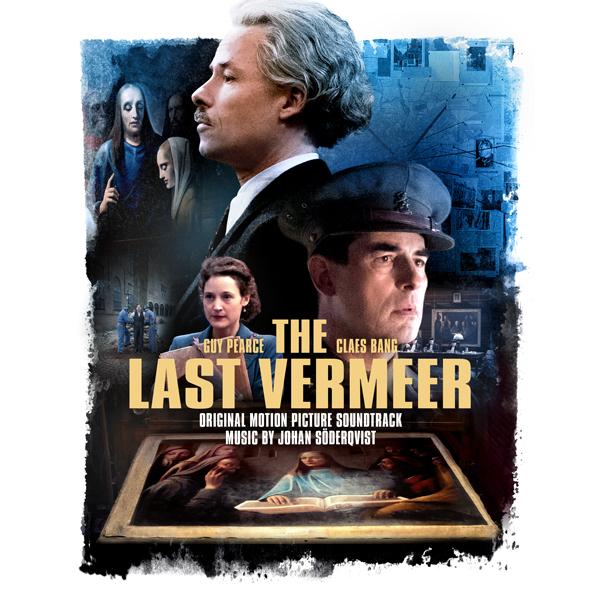 The Last Vermeer - Johan Soderqvist   Lakeshore Records