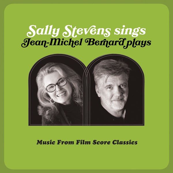 Sally Stevens Sings - Jean-Michel Bernard Plays Soundtrack | Lakeshore Records