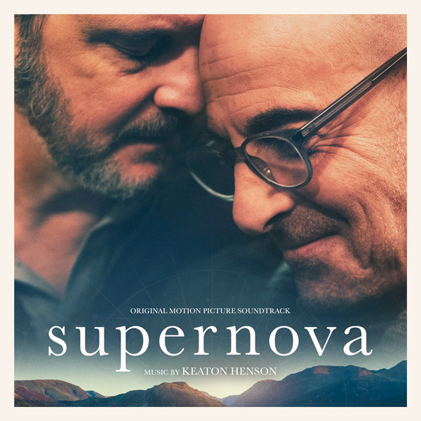 Supernova (Original Motion Picturre Soundtrack - Keaton Henson | Lakeshore Records