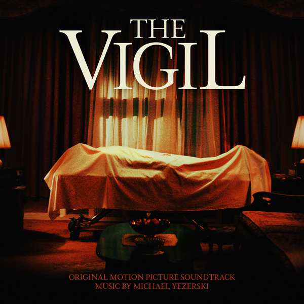 The Vigil - Michael Yezerski | Lakeshore Records