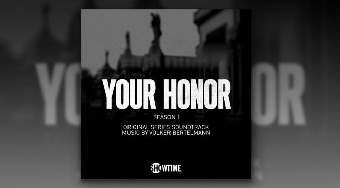 'Your Honor' Original Series Score By Volker Bertelmann Debuts Digitally!