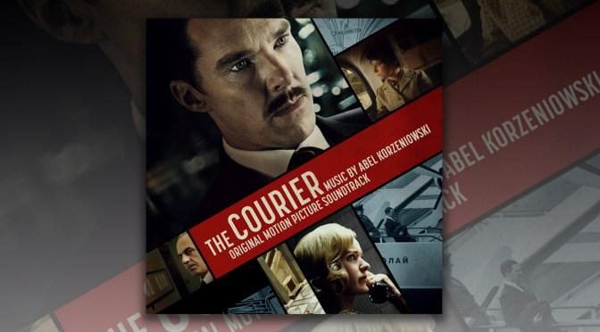 The Courier: Score By BAFTA Winner Abel Korzeniowski Releases Digitally!