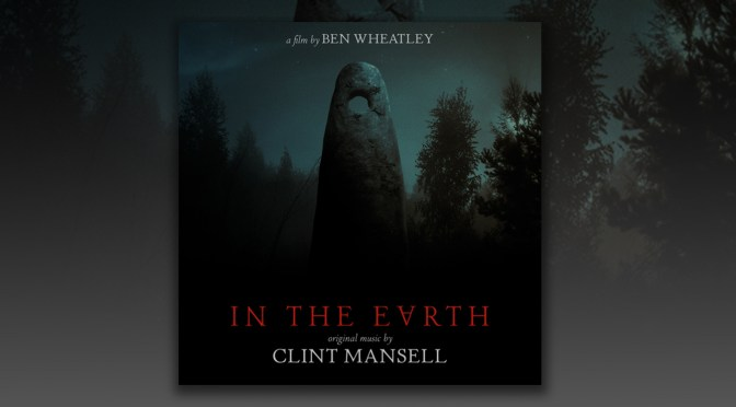 In The Earth: Clint Mansell's Critically Acclaimed Score!