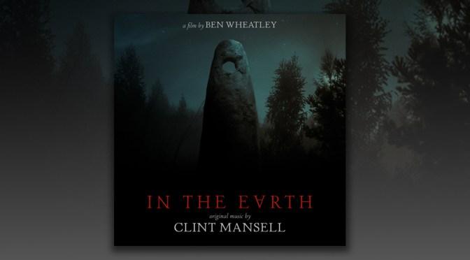 Premiere: Listen To Clint Mansell's 'In The Earth' Track Debut From Ben Wheatley's Folk Horror Film  | Brooklyn Vegan