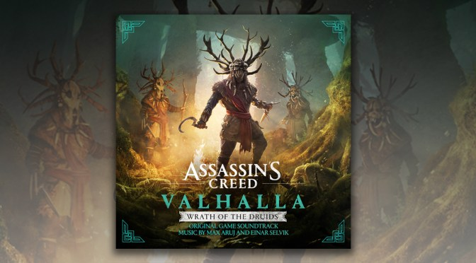 Ubisoft and Lakeshore Records Releases Assassin's Creed Valhalla: Wrath of the Druids Original Game Soundtrack!