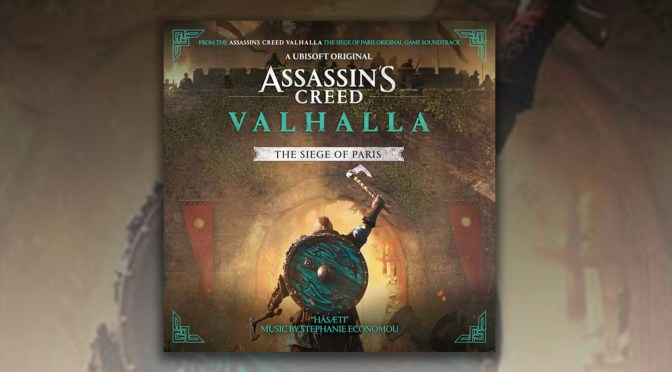 Ubisoft and Lakeshore Records Team Up For Assassin's Creed Valhalla: The Siege Of Paris Soundtrack, Single 'Hásæti' Drops July 27!