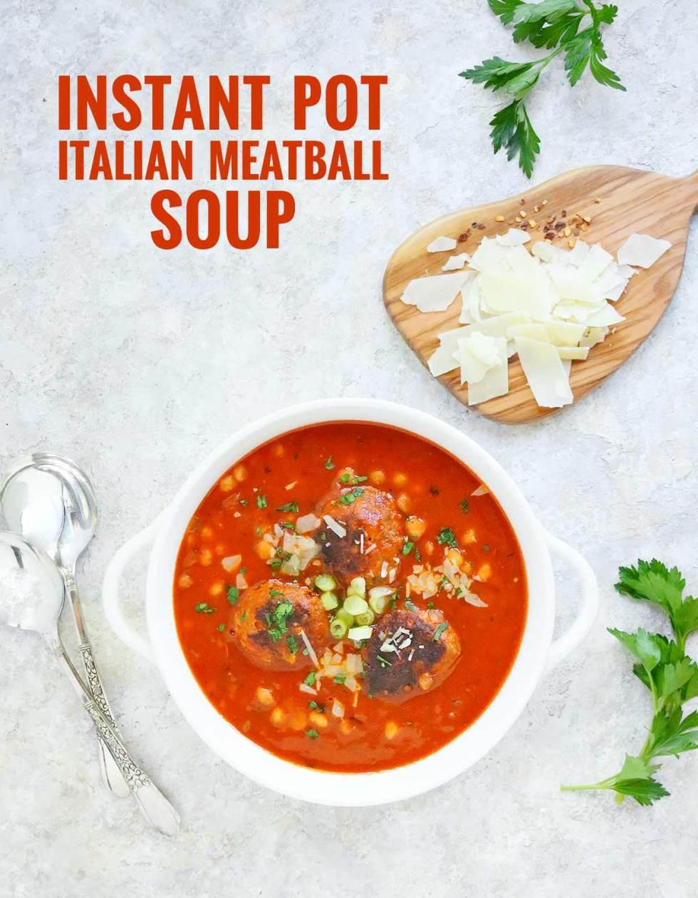 Instant Pot Italian Meatball Soup   Recipe at SoupAddict.com
