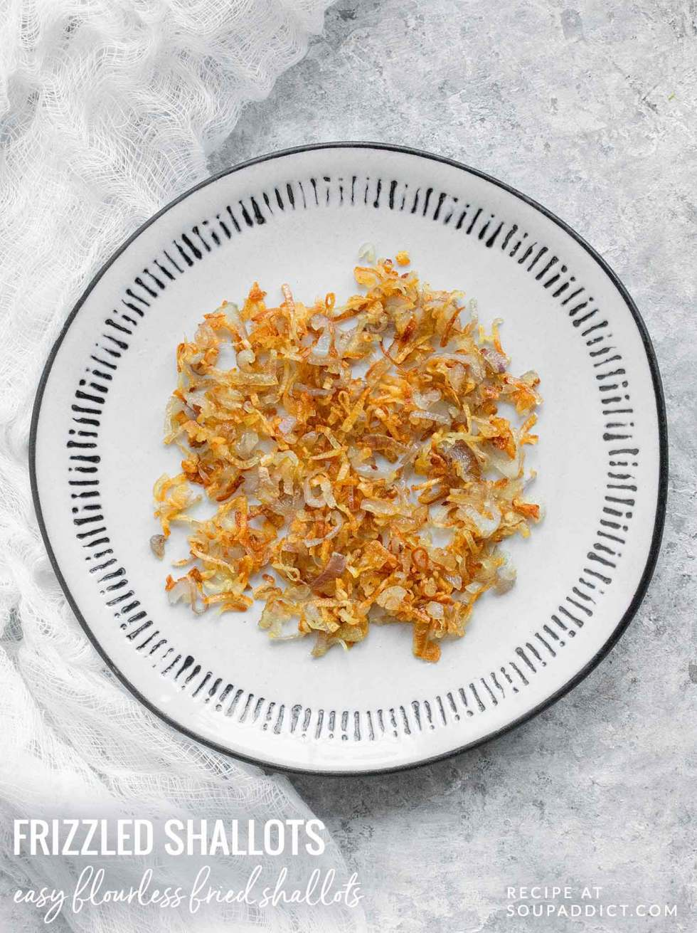 Frizzled Shallots - Recipe at SoupAddict.com