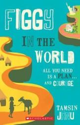 Matilda recommends FIGGY IN THE WORLD by Tamsin Janu.