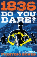 Mitchell recommends 1836 DO YOU DARE? FIGHTING BONES by S Laguna.
