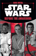 Jarvis recommends STAR WARS: BEFORE THE AWAKENING by Greg Rucka.