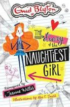 Stacey recommends THE DIARY OF THE NAUGHTIEST GIRL reimagined by Jeanne Willis, ill. by Alex T Smith.