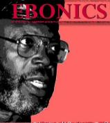 """Robert L. Williams, who served as the program's first chair, coined the term """"ebonics"""" and later edited the book """"Ebonics: The True Language of Black Folks"""" (1975). """"We need to define what we speak,"""" Williams observed. """"We need to give a clear definition to our language. … We know that ebony means black and that phonics refers to speech sounds or the science of sounds. Thus, we are really talking about the science of black speech sounds or language."""" (Washington University Archives)"""