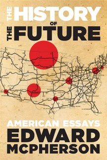 he History of the Future: American Essays