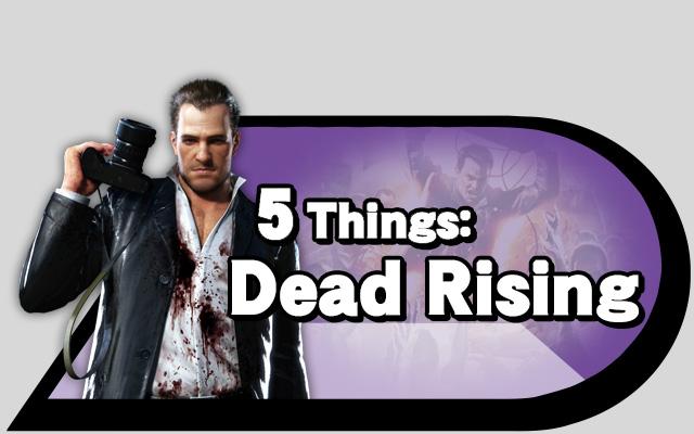 5-things-dead-rising