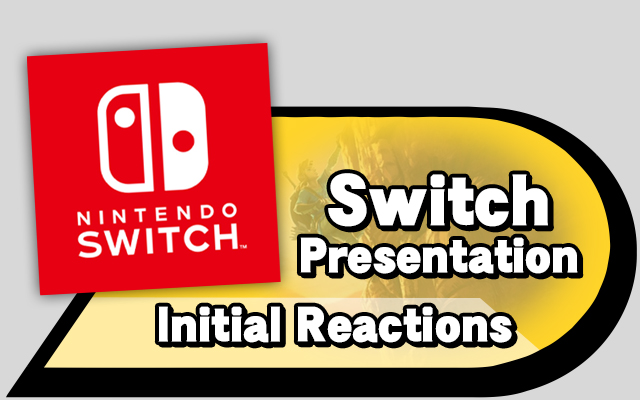 Switch Presentation - Initial Reactions