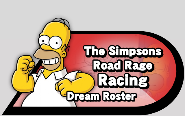 Dream roster the simpsons road rage racing source gaming - Simpsons info ...
