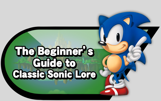 The Beginner S Guide To Classic Sonic Lore Source Gaming