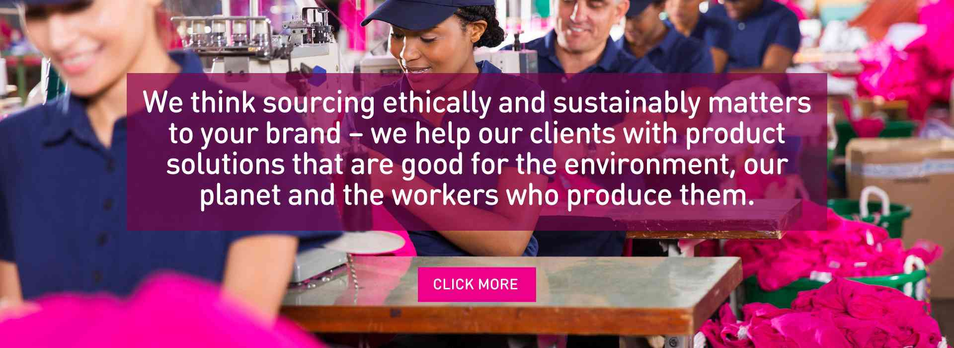 Sourcing ethical and sustainable